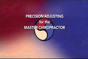 Precision Adjusting For The Master Chiropractor